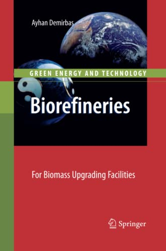 9781447125167: Biorefineries: For Biomass Upgrading Facilities (Green Energy and Technology)