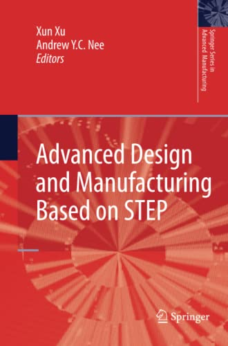 Advanced Design and Manufacturing Based on STEP Springer Series in Advanced Manufacturing