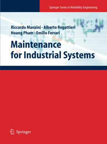 9781447125235: Maintenance for Industrial Systems (Springer Series in Reliability Engineering)
