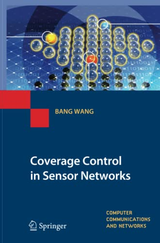 9781447125518: Coverage Control in Sensor Networks (Computer Communications and Networks)