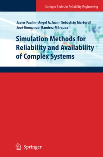 9781447125525: Simulation Methods for Reliability and Availability of Complex Systems (Springer Series in Reliability Engineering)