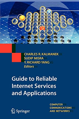 9781447125549: Guide to Reliable Internet Services and Applications (Computer Communications and Networks)