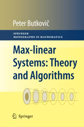 9781447125839: Max-linear Systems: Theory and Algorithms (Springer Monographs in Mathematics)