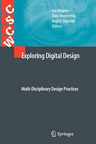 9781447125846: Exploring Digital Design: Multi-Disciplinary Design Practices (Computer Supported Cooperative Work)