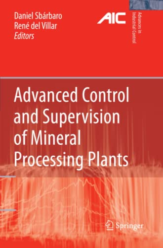 Advanced Control and Supervision of Mineral Processing Plants: DANIEL SBÇRBARO