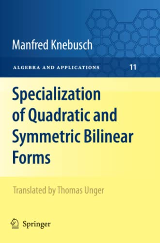 9781447125860: Specialization of Quadratic and Symmetric Bilinear Forms (Algebra and Applications)