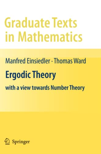 9781447125914: Ergodic Theory: with a view towards Number Theory (Graduate Texts in Mathematics)