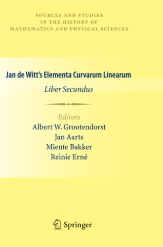 9781447125976: Jan De Witt's Elementa Curvarum Linearum: Liber Secundus