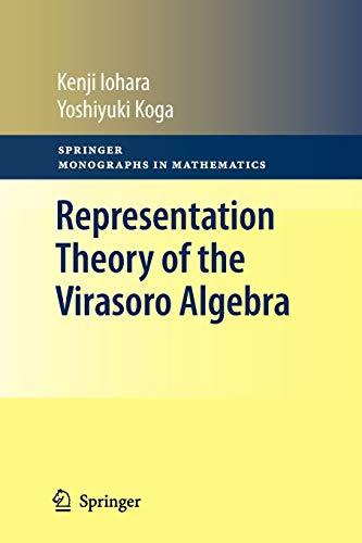 9781447126096: Representation Theory of the Virasoro Algebra (Springer Monographs in Mathematics)
