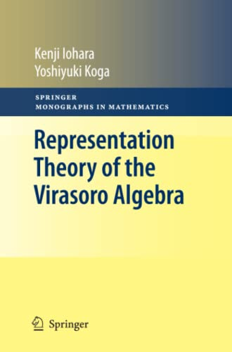 Representation Theory of the Virasoro Algebra: Kenji Iohara