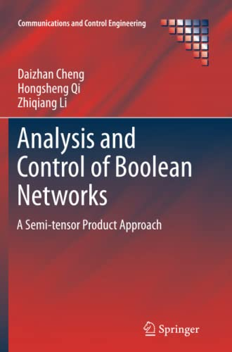 9781447126119: Analysis and Control of Boolean Networks: A Semi-tensor Product Approach (Communications and Control Engineering)