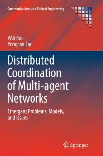 9781447126133: Distributed Coordination of Multi-agent Networks: Emergent Problems, Models, and Issues (Communications and Control Engineering)