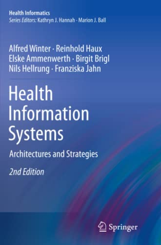 9781447126195: Health Information Systems: Architectures and Strategies (Health Informatics)