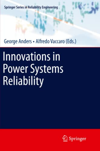 9781447126379: Innovations in Power Systems Reliability (Springer Series in Reliability Engineering)