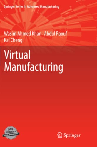 9781447126386: Virtual Manufacturing (Springer Series in Advanced Manufacturing)