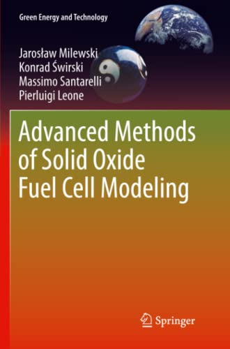 9781447126409: Advanced Methods of Solid Oxide Fuel Cell Modeling