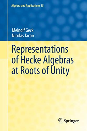 9781447126577: Representations of Hecke Algebras at Roots of Unity