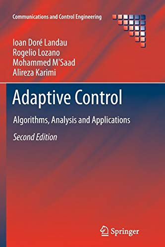 9781447126638: Adaptive Control: Algorithms, Analysis and Applications (Communications and Control Engineering)
