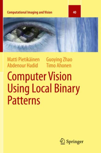 9781447126652: Computer Vision Using Local Binary Patterns