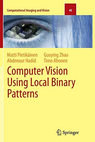 9781447126652: Computer Vision Using Local Binary Patterns (Computational Imaging and Vision)