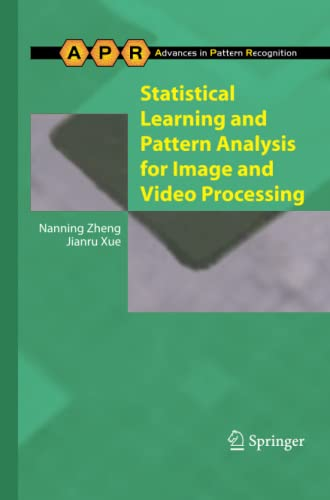 9781447126737: Statistical Learning and Pattern Analysis for Image and Video Processing (Advances in Computer Vision and Pattern Recognition)
