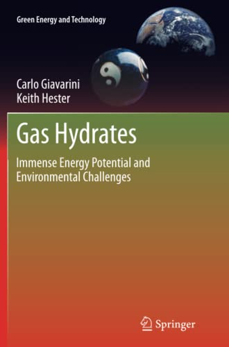 9781447126928: Gas Hydrates: Immense Energy Potential and Environmental Challenges (Green Energy and Technology)