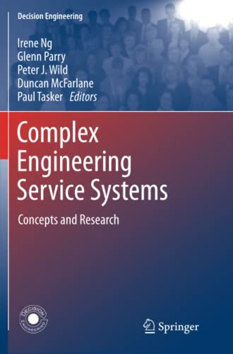 9781447127000: Complex Engineering Service Systems: Concepts and Research (Decision Engineering)