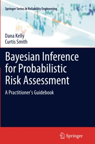 9781447127086: Bayesian Inference for Probabilistic Risk Assessment: A Practitioner's Guidebook (Springer Series in Reliability Engineering)