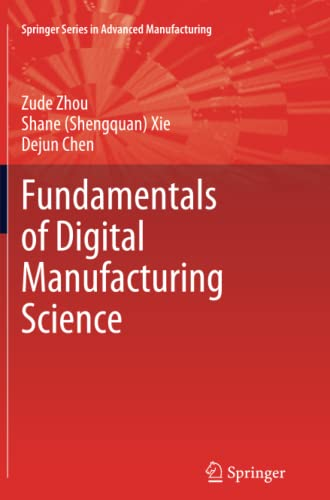 9781447127147: Fundamentals of Digital Manufacturing Science (Springer Series in Advanced Manufacturing) (English and Dutch Edition)