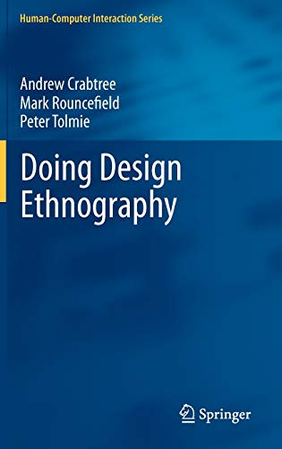9781447127253: Doing Design Ethnography