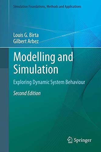 9781447127826: Modelling and Simulation: Exploring Dynamic System Behaviour (Simulation Foundations, Methods and Applications)