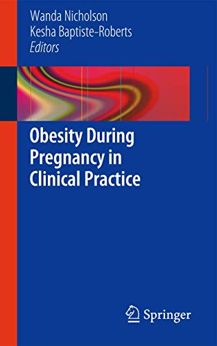 9781447128304: Obesity During Pregnancy in Clinical Practice
