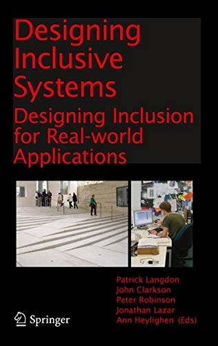 9781447128663: Designing Inclusive Systems: Designing Inclusion for Real-world Applications