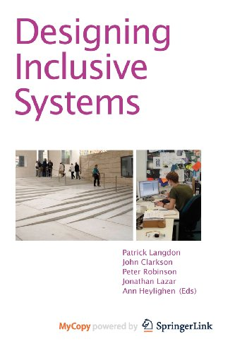 9781447128687: Designing Inclusive Systems: Designing Inclusion for Real-world Applications