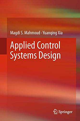 9781447128786: Applied Control Systems Design