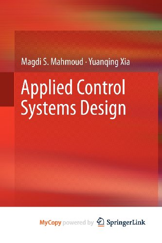 9781447128809: Applied Control Systems Design