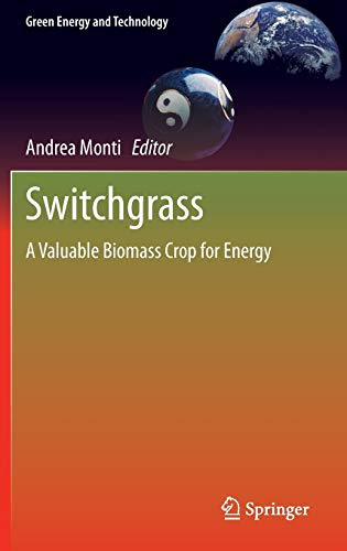 9781447129028: Switchgrass: A Valuable Biomass Crop for Energy (Green Energy and Technology)