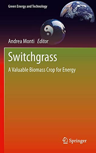 9781447129035: Switchgrass: A Valuable Biomass Crop for Energy (Green Energy and Technology)