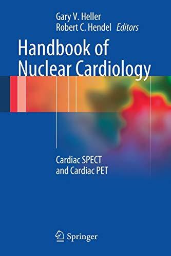 9781447129448: Handbook of Nuclear Cardiology: Cardiac SPECT and Cardiac PET