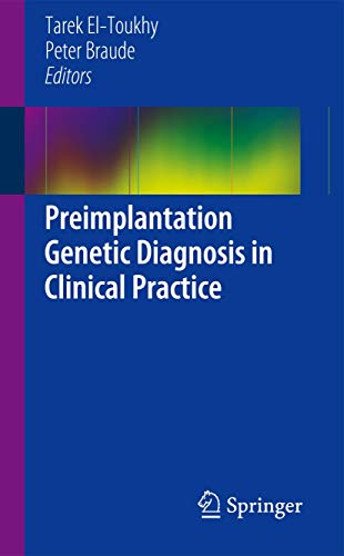 Preimplantation Genetic Diagnosis in Clinical Practice