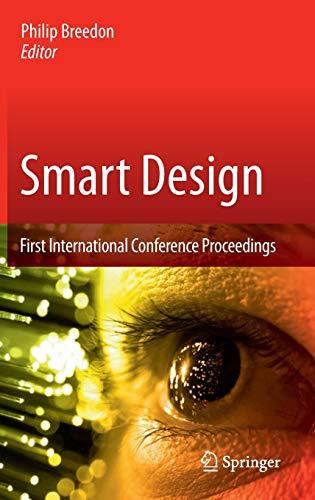9781447129745: Smart Design: First International Conference Proceedings