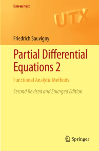 9781447129837: Partial Differential Equations 2: Functional Analytic Methods (Universitext)