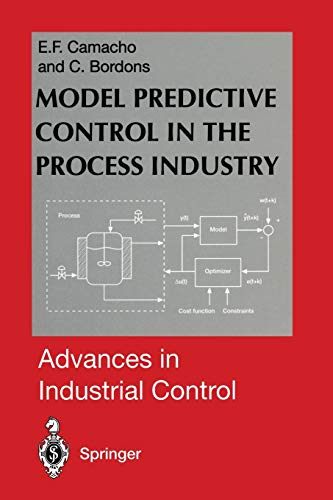 9781447130109: Model Predictive Control in the Process Industry (Advances in Industrial Control)