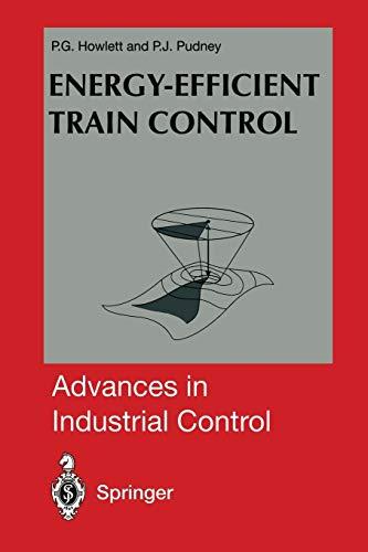9781447130864: Energy-Efficient Train Control (Advances in Industrial Control)