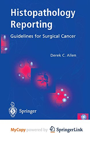 9781447136729: Histopathology Reporting: Guidelines for Surgical Cancer