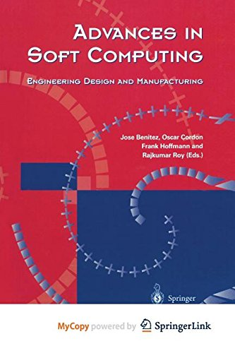 9781447137450: Advances in Soft Computing: Engineering Design and Manufacturing