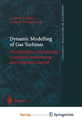 9781447137979: Dynamic Modelling of Gas Turbines: Identification, Simulation, Condition Monitoring and Optimal Control