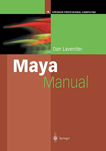 9781447139249: Maya Manual (Springer Professional Computing)