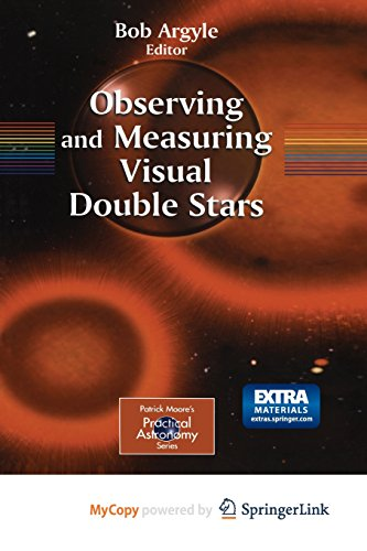 9781447139812: Observing and Measuring Visual Double Stars