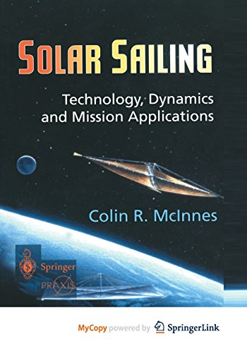 9781447139935: Solar Sailing: Technology, Dynamics and Mission Applications